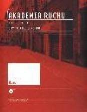 logo Akademia Ruchu. Miasto. Pole akcji. City. The Field of Action Książka + DVD. Book + DVD