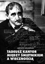 logo Tadeusz Kantor. Między śmietnikiem a wiecznością