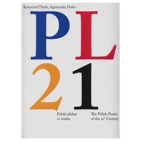 zdjęcie PL21. Polski plakat 21 wieku