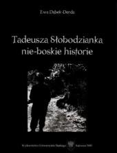 logo Tadeusza Słobodzianka nie-boskie historie