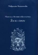 logo Marcela Sembrich Kochańska Życie I Śpiew