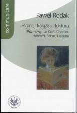 logo Pismo, książka, lektura. Rozmowy: Le Goff, Chartier, Hebrard, Fabre, Lejeune