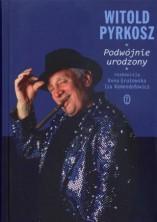 logo Witold Pyrkosz. Podwójnie urodzony