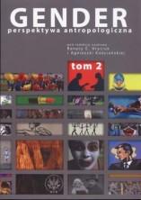 logo Gender: perspektywa antropologiczna. Tom 2: kobiecość, męskość, seksualność