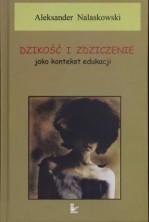 logo Dzikość i zdziczenie jako kontekst edukacji