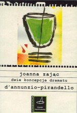 logo Dwie koncepcje dramatu D'Annunzio - Pirandello