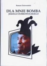 logo Dla mnie bomba Jerzego Dobrowolskiego