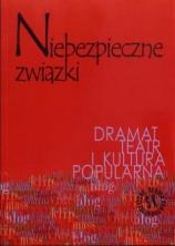 logo Niebezpieczne związki. Dramat, teatr i kultura popularna