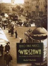 logo Było takie miasto... Warszawa na starych pocztówkach