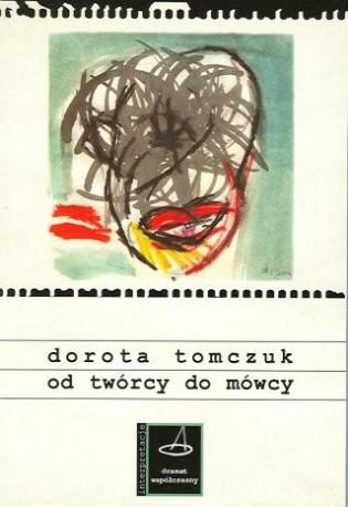 zdjęcie Od twórcy do mówcy. Koncepcja postaci w wybranych dramatach Brechta, Durrenmatta i Handkego