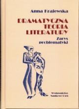 logo Dramatyczna teoria literatury. Zarys problematyki