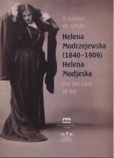 logo Z miłości do sztuki. Helena Modrzejewska (1840-1909). Katalog wystawy