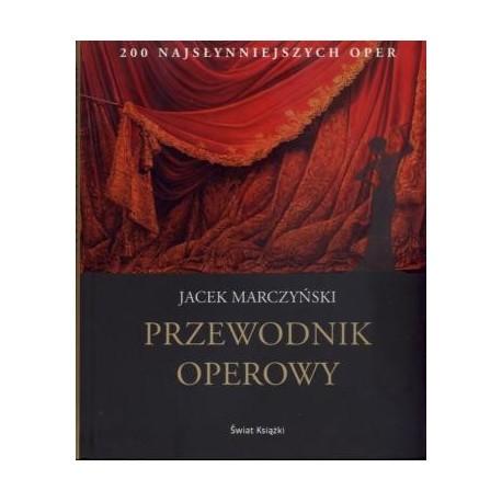 zdjęcie Przewodnik operowy. 200 najsłynniejszych oper