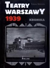 logo Teatry Warszawy 1939. Kronika