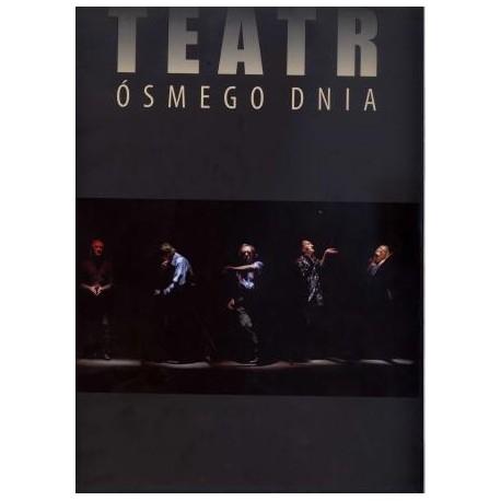 zdjęcie Teatr Ósmego Dnia 1964-2009