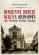 logo Wojenne dzieje Wilna 1939-1945. Losy Polaków, sensacje, zagadki