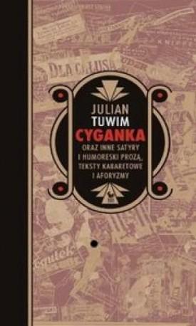 zdjęcie Cyganka oraz inne satyry i humoreski prozą, teksty kabaretowe i aforyzmy