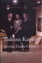 logo Tadeusz Kantor i Artyści Teatru Cricot 2 (Dokumenty i materiały), t.1