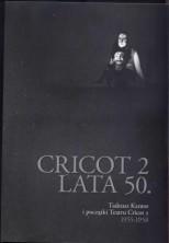 logo Cricot 2 - lata 50. Tadeusz Kantor i początki Teatru Cricot 2 1955-1958