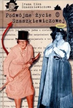 zdjęcie Podwójne życie Szaszkiewiczowej