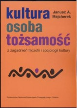 logo Kultura, osoba, tożsamość. Z zagadnień filozofii i socjologii kultury