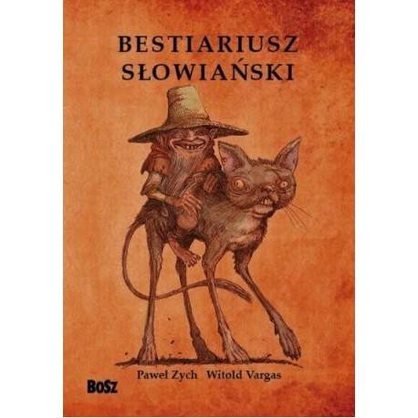 zdjęcie Bestiariusz słowiański. Rzecz o skrzatach, wodnikach i rusałkach
