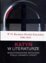 logo Katyń w literaturze. Międzynarodowa antologia poezji, dramatu i prozy