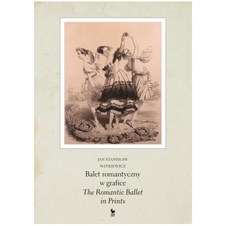 zdjęcie Balet romantyczny w grafice. The Romantic Ballet in Prints