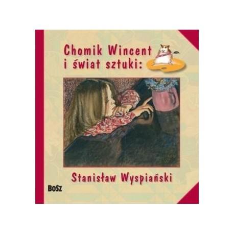 zdjęcie Chomik Wincent i świat sztuki: Stanisław Wyspiański