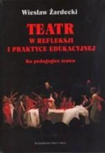 logo Teatr w refleksji i praktyce edukacyjnej. Ku pedagogice teatru