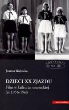 logo Dzieci XX zjazdu. Film w kulturze sowieckiej lat 1956-1968