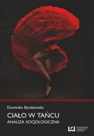 zdjęcie Ciało w tańcu. Analiza socjologiczna