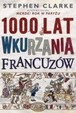 logo 1000 lat wkurzania Francuzów