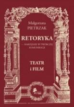 logo Retoryka - narzędzie w twórczej komunikacji. Teatr i film