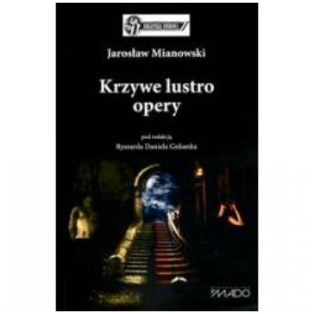 zdjęcie Krzywe lustro opery