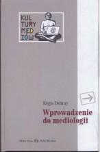 Wprowadzenie do mediologii