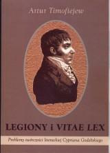 logo Legiony i vitae lex. Problemy twórczości literackiej Cypriana Godebskiego