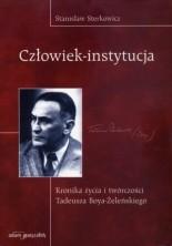 logo Człowiek - instytucja. Kronika życia i twórczości Tadeusza Boya - Żeleńskiego