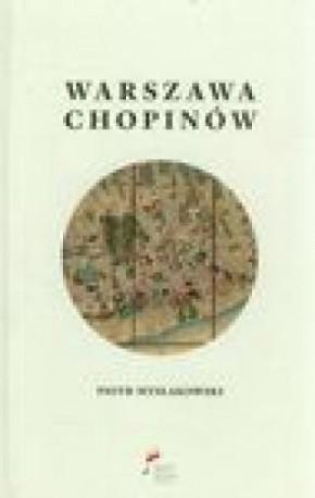 zdjęcie Warszawa Chopinów. Warszawskie adresy Chopinów na podstawie źródeł ustalone