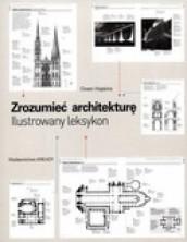 logo Zrozumieć architekturę. Ilustrowany leksykon