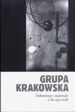 logo Grupa Krakowska. Dokumenty i materiały z lat 1932 - 2008