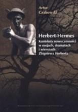 logo Herbert-Hermes. Konteksty nowoczesności w esejach, dramatach i wierszach Zbigniewa Herberta