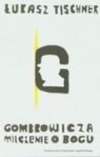 logo Gombrowicza milczenie o Bogu