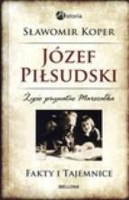 logo Józef Piłsudski. Życie prywatne Marszałka. Fakty i tajemnice