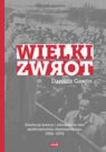 logo Wielki zwrot. Ewolucja lewicy i odrodzenie idei społeczeństwa obywatelskiego 1956-1976