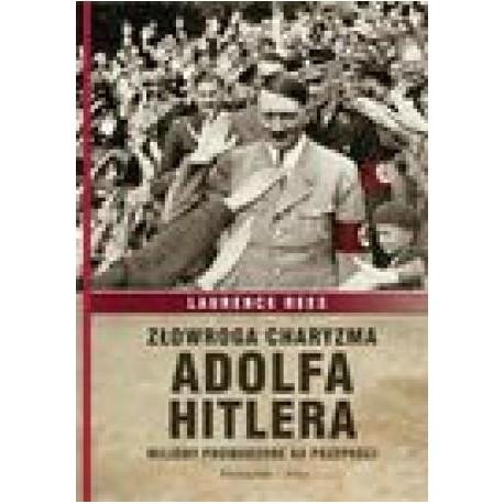 zdjęcie Złowroga charyzma Adolfa Hitlera. Miliony prowadzone ku przepaści
