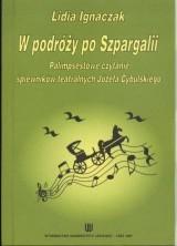 logo W podróży po Szpargalii. Palimpsestowe czytanie śpiewników teatralnych Józefa Cybulskiego