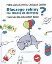 logo Dlaczego rekiny nie chodzą do dentysty? Historyjki dla ciekawskich dzieci