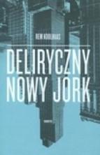 logo Deliryczny Nowy Jork. Retroaktywny manifest dla Manhattanu