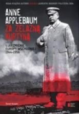 logo Za żelazną kurtyną. Ujarzmienie Europy Wschodniej 1944-1956
